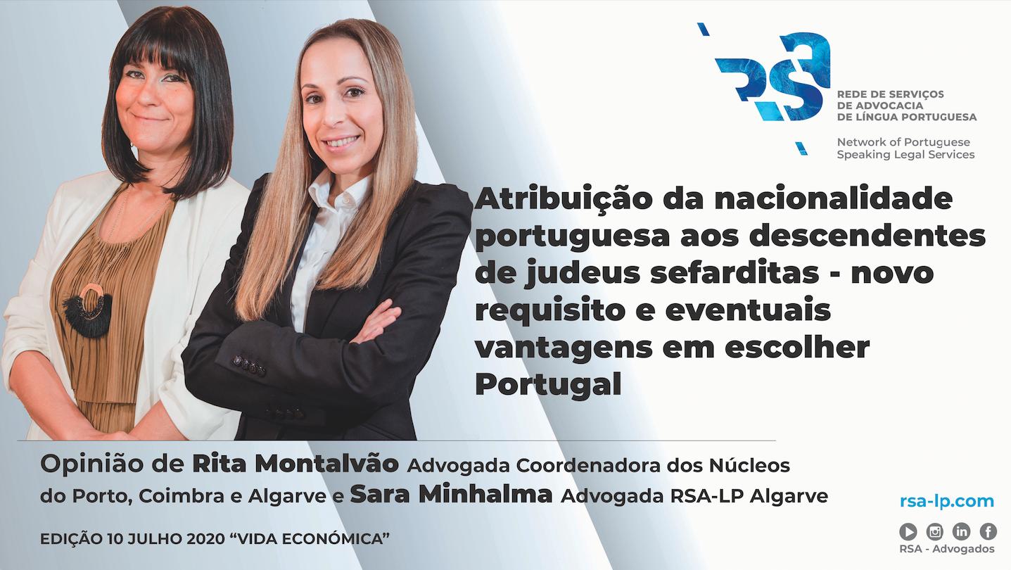 atribuição da nacionalidade portuguesa aos descendentes de judeus sefarditas - novo requisito e eventuais vantagens em escolher portugal