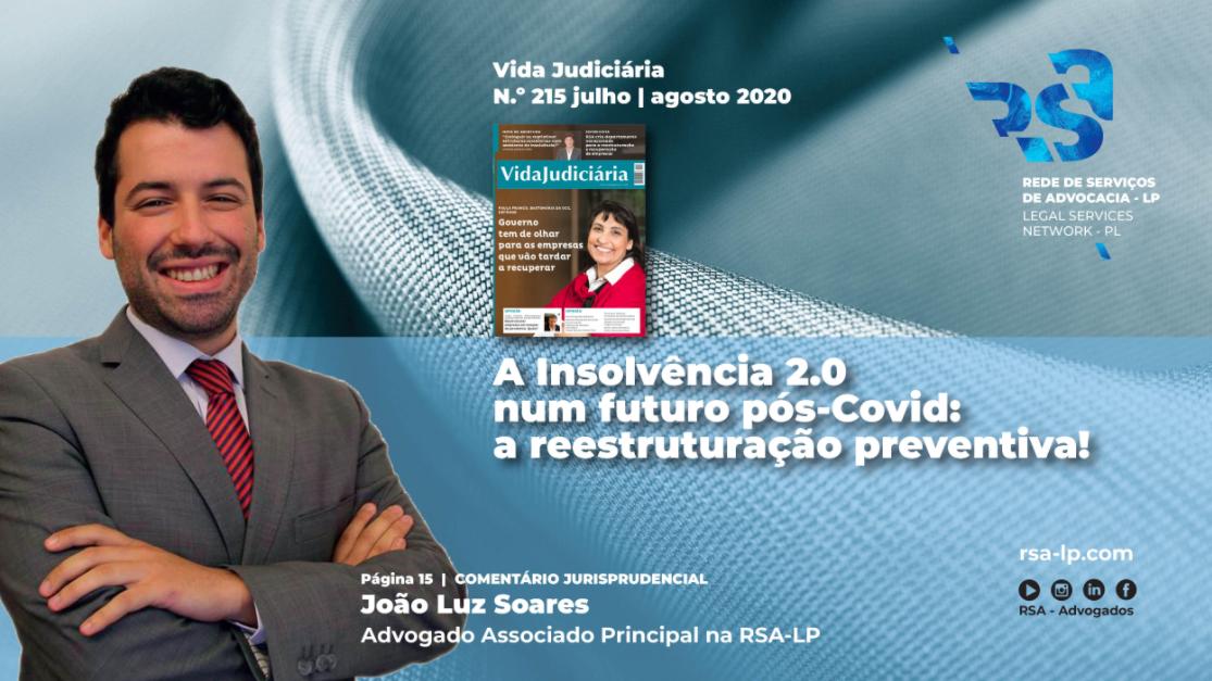 A Insolvência 2.0 num futuro pós-Covid: a reestruturação preventiva!