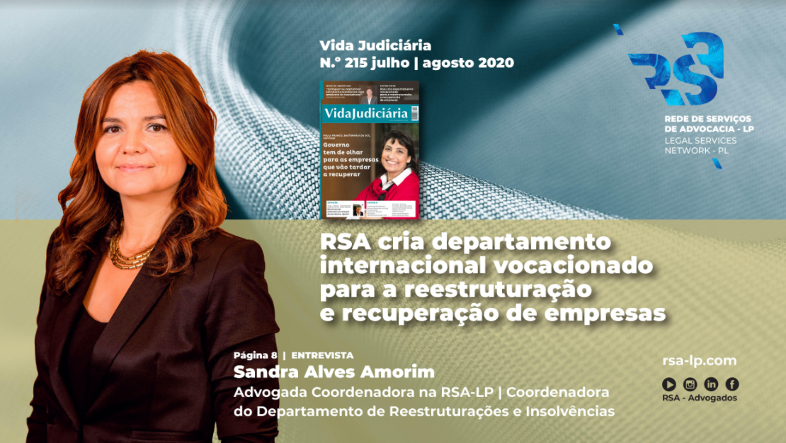RSA cria departamento internacional vocacionado para a reestruturação e recuperação de empresas