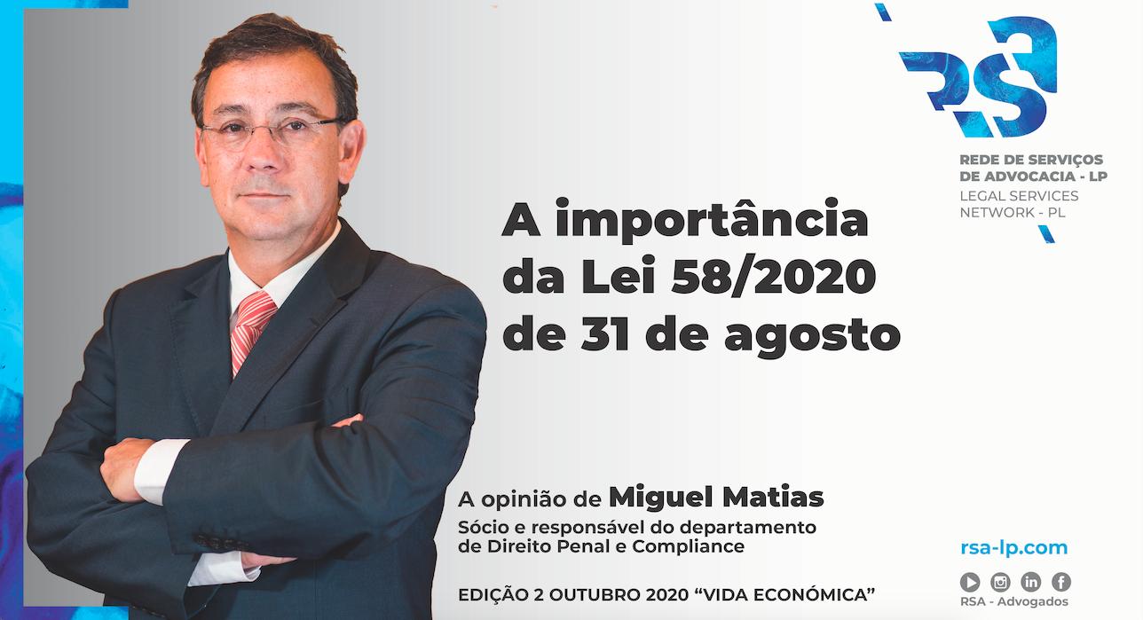 A importância da Lei 58/2020 de 31 de agosto -Artigo VE por Miguel Matias