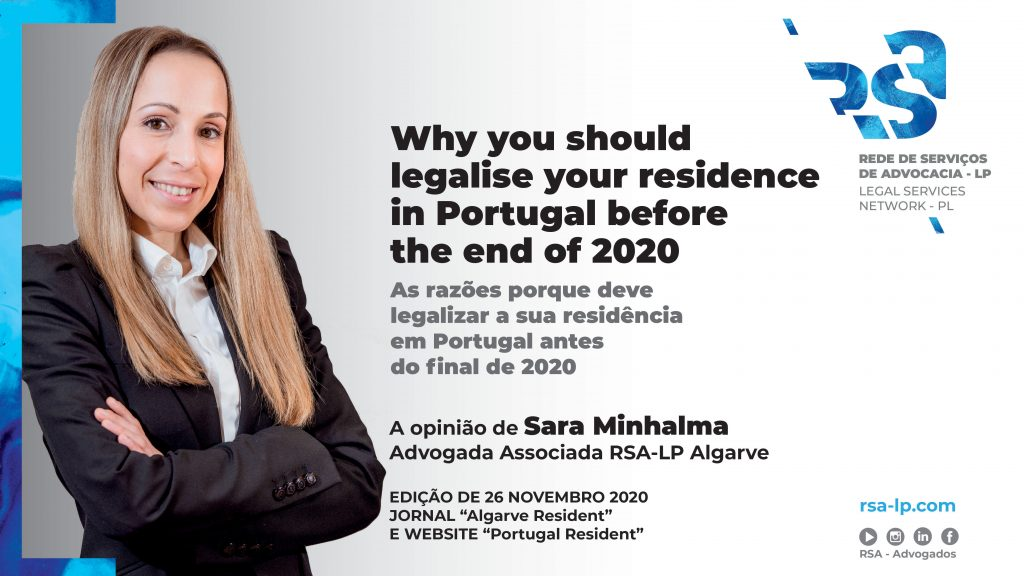 Why you should legalise your residence in Portugal before the end of 2020