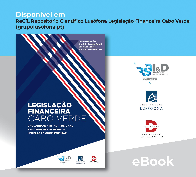 Legislação Financeira Cabo Verde Enquadramento Institucional, Material e Legislação Complementar