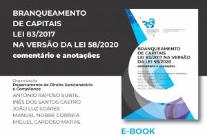 Novo Ebook - Branqueamento Capitais - Lei 83/2017 na versão da Lei 58/2020, comentários e anotações