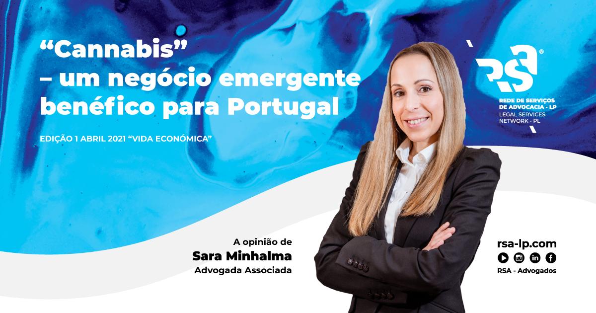 Cannabis – Um negócio emergente benéfico para Portugal, por Sara Minhalma