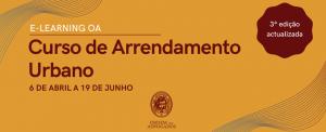 E-Learning OA | Curso de Arrendamento Urbano (3ª edição) | Inscrições até 12 de Abril