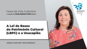 A Lei de Bases do Património Cultural (LBPC) e a Usucapião