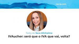 IVAucher: será que o IVA que vai, volta?