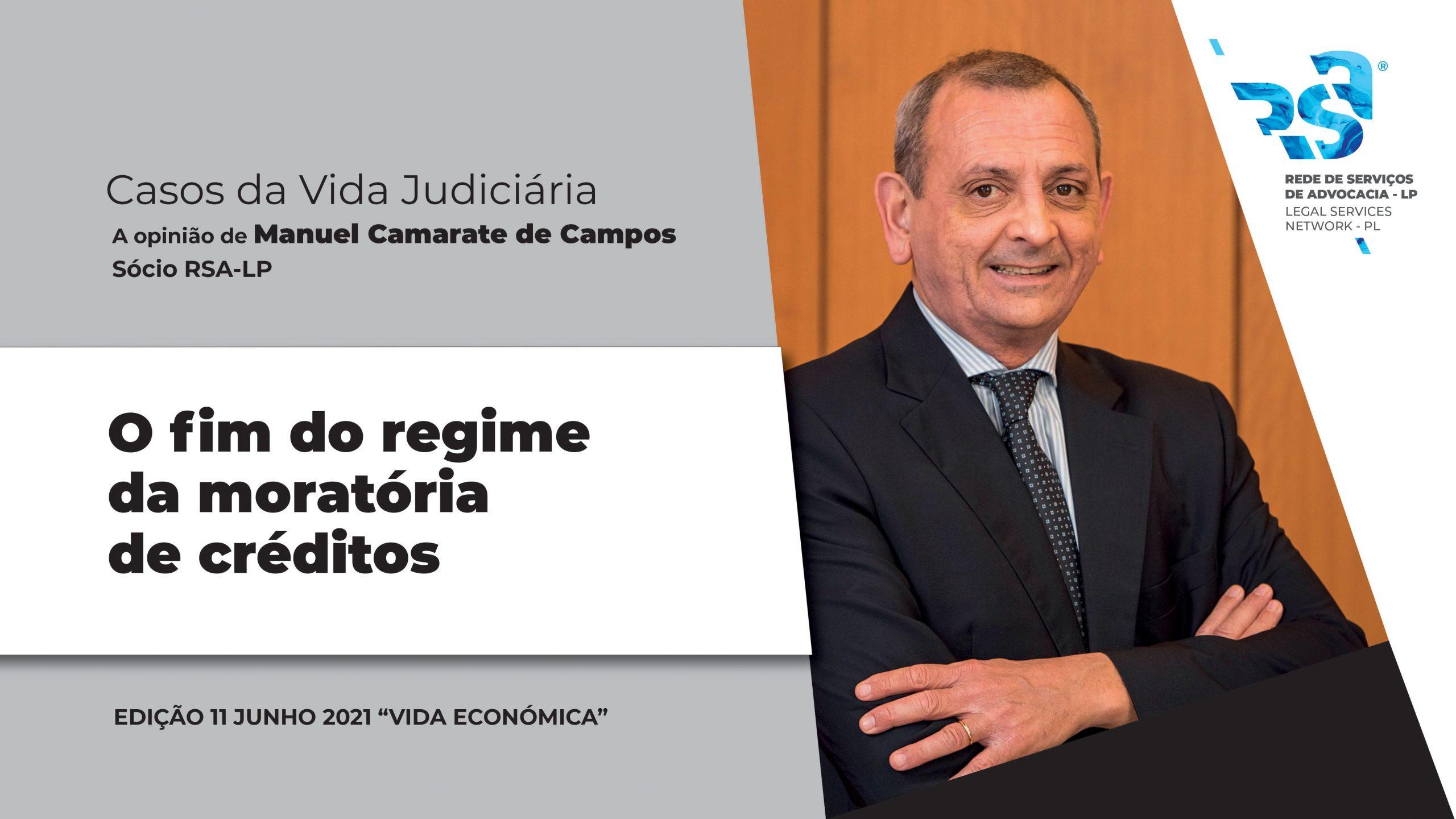 O fim do regime da moratória de créditos, Manuel Camarate Campos