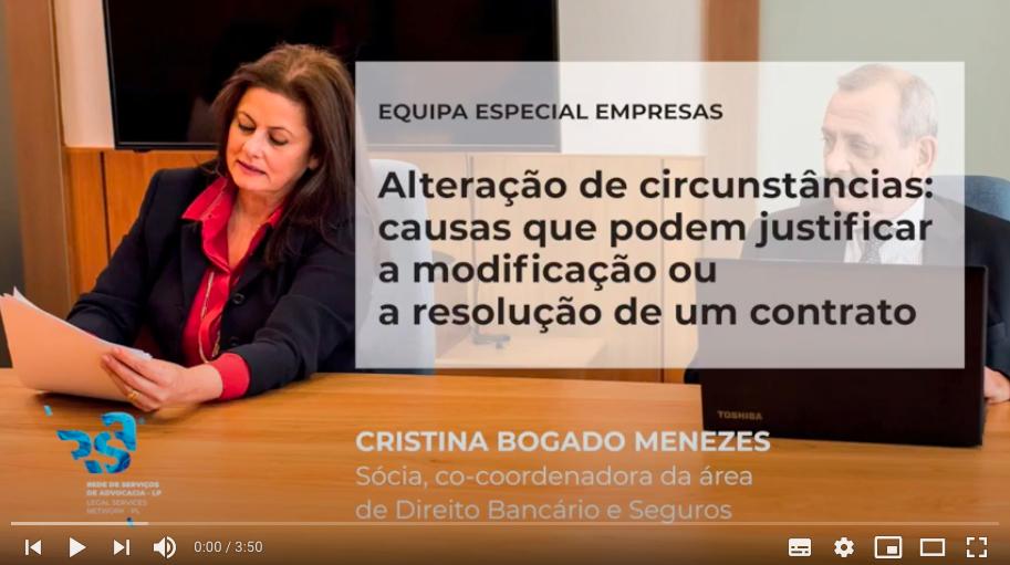 Alteração de circunstâncias: causas que podem justificar a modificação /resolução de um contrato